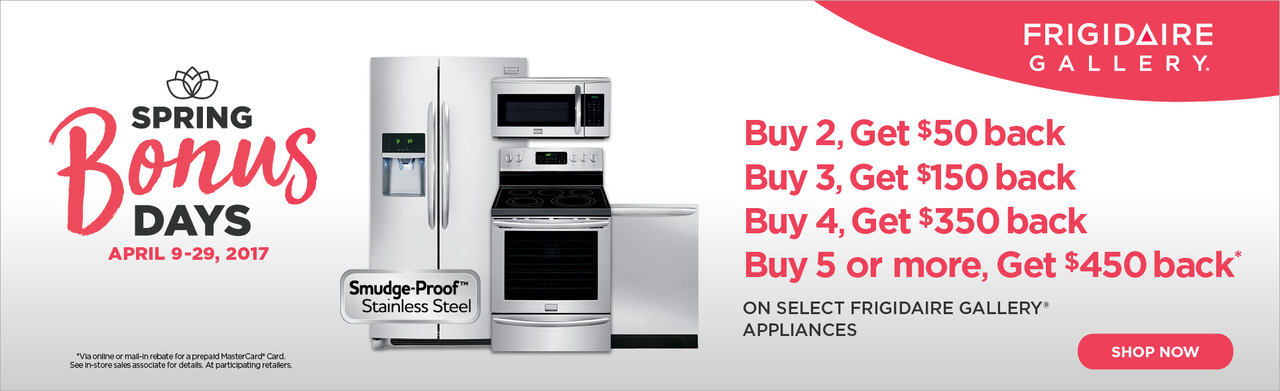 Frigidaire Gallery Spring Savings- Save up to $450